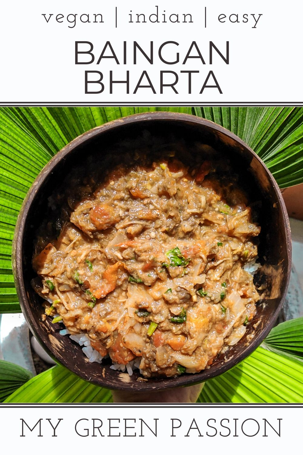 baingan bharta vegan indian eggplant curry easy delicious gluten-free